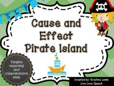 This activity has been created by Kristine Lamb @ www.livelovesspeech.comIt targets reasoning and comprehension skills.Included:Game boardCause and Effect PosterSet 1: 32 cards: Determine if the underlined part of the sentence is the cause or the effect.Set 2: 32 cards: Matching the cause (Pirate cards) with the correct effect (Treasure chest cards).Set 3: 24 cards: Students will come up with either their own cause (12 cards) or own effect (12 cards).Blank cards in each set to create your…