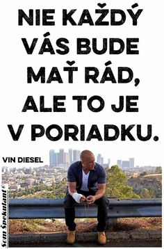 Vin Diesel, True Stories, Luxury, Words, Quotes, Life, Psychology, Nice Asses, Qoutes