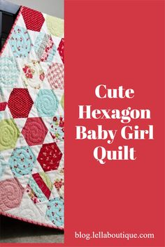 """Juggle hexagon quilt pattern by Thimble Blossoms. Makes a cute baby girl quilt in these Bonnie & Camille """"Ruby"""" fabrics. Baby Girl Quilts, Girls Quilts, Hexagon Quilt Pattern, Quilt Patterns, Cute Baby Girl, Cute Babies, Fabric, How To Make, Inspiration"""