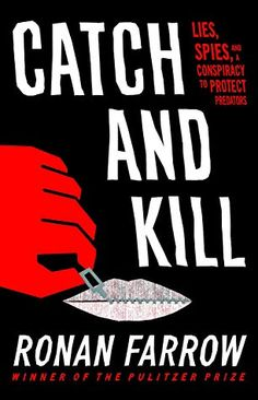 New book by Ronan Farrow, to be released October Catch and Kill: Lies, Spies, and a Conspiracy to Protect Predators Hardcover, . New Books, Good Books, Books To Read, Library Books, Harvey Weinstein, True Crime, Free Reading, Reading Room, Conspiracy