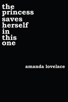 The-Princess-Saves-Herself-in-this-one-is-a-collection-of-poetry-about-resilience-It-is-about-writing-your-own-ending