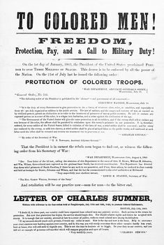 A recruiting poster aimed at African American men during the Civil War.  It refers to efforts by the Lincoln administration to provide equal pay for black soldiers, as well as equal protection for black POWs.