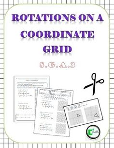 Rotations on a Coordinate Grid Lesson. 8.G.3