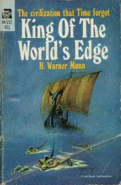 scificovers:  Ace Books M-152: King of the Worlds Edgeby H. Warner Munn 1939. Cover for this 1967 Ace collection by Jack Gaughan.