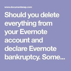 Should you delete everything from your Evernote account and