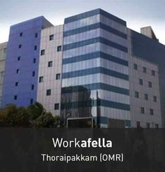 Every Workafella Coworking Space in Chennai comes with a premiere list of amenities and standardized infrastructure in Shared Office, Coworking Space, Chennai, Seoul, Skyscraper, Multi Story Building, Skyscrapers