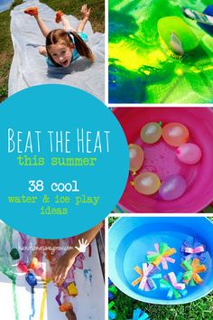 38 Ways for Kids to Beat the Heat with Ice and Water Activities