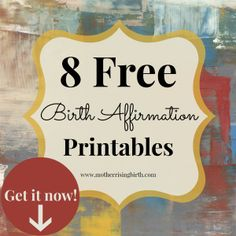Free Printable Birth Affirmations by Mother Rising #birthaffirmations #freeprintables #positivebirthaffirmations
