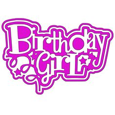 Birthday Girl Craft Cutter Silhouette Art Cameo Projects Disney Scrapbook Happy