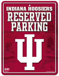 Indiana Hoosiers Metal Parking Sign