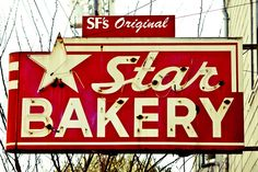 Star Bakery sign, 29th and Church in San Francisco's Noe Valley. The sign is still there, but the bakery is no longer in business.