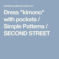"Dress ""kimono"" with pockets / Simple Patterns / SECOND STREET"