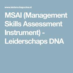 MSAI (Management Skills Assessment Instrument) - Leiderschaps DNA