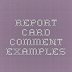 Report Card Comment Examples