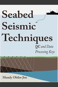 A geophysical book on Ocean Bottom Cable (OBC) and Ocean Bottom Node (OBN) seismic techniques, with 4-component receivers placed on the seabed— hydrophones and geophones/accelerometers to measure p-waves and s-waves