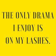 Drama isn't part of your everyday unless it's on your lashes!