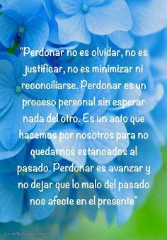 〽️Perdonar, no es olvidar, no es justificar, no es minimizar ni reconciliarse....