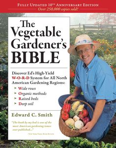 The invaluable resource for home food gardeners! Ed Smith's W-O-R-D system has helped countless gardeners grow an abundance of vegetables and herbs. And those tomatoes and zucchini and basil and cucum
