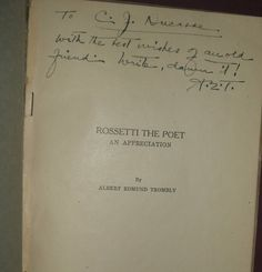 Rossetti The Poet by Albert Edmund Trombley Univ. of Texas 1920 Inscribed