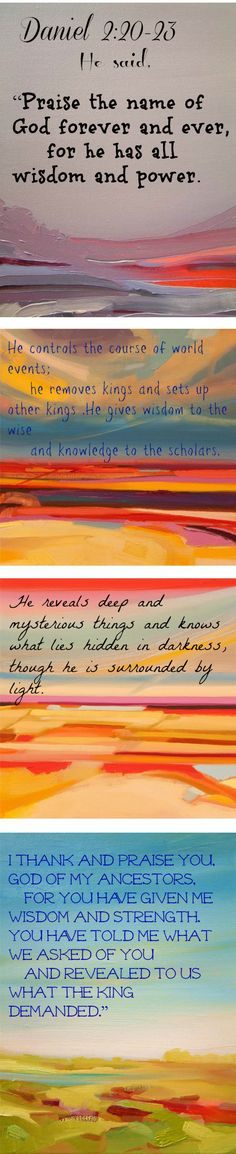 Daniel 2:20-23 He reveals, He knows and He rejoices with us when He shows us mysterious things that no man could know! What an incredible King, Lord and God we have!