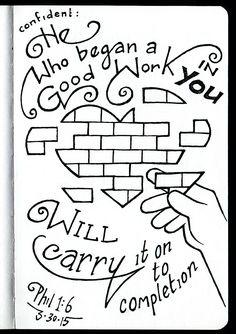 He Who began a Good Work in you • Philippians 1:6 • Devotions Sketchbook • Aaron Zenz