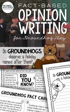 "Groundhog Day Opinion Writing, with carefully chosen facts included for students to analyze, discuss, and use to support their opinion to an engaging focus question: ""Do groundhogs deserve a holiday named after them?"" Complete with lesson plans, printables, and extensions. Gr 2-5 ($). Or see the Year-Long Bundle here: https://www.teacherspayteachers.com/Product/Fact-Based-Opinion-Writing-BUNDLE-2480913"