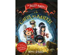 """""""Los Jolley-Rogers y la cueva de la muerte"""" . de Jonny Duddle AH DEL BARCO, MIS VALIENTES!  Matilda, Jim Lad y los JOLLEY-ROGERS están de vuelta para otra intrépida aventura de piratas.  Un cuantioso tesoro mágico ha embrujado a los Jolley-Rogers y solo Matilda puede ayudarles a escapar. Pero antes deberá resolver el problemilla de las brujas marinas… R FOR jol. DE 7 A 9 AÑOS"""
