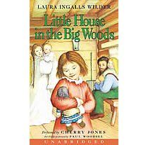 Laura Ingalls Wilder. Little House In The Big Woods.