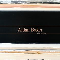 Well, it's time for the final physical release of the year and I am so proud to announce that Aidan Baker is our December release. Aidan Baker's aberra…