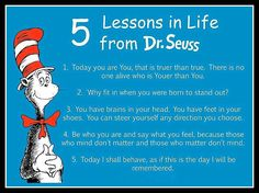 Dr. Seuss says it all ~