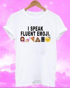 I speak Fluent Emoji White T shirt - Fresh-tops.com