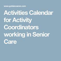 Activities Calendar for Activity Coordinators working in Senior Care