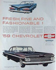 1959 Chevrolet Ad - We bought a blue chevy right after Christmas.  What a pretty car this was. #chevroletimpala1959