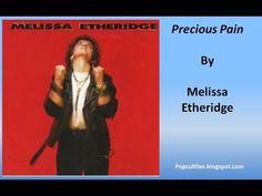 Melissa Etheridge - Precious Pain (Lyrics)