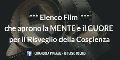 Il TERZO OCCHIO: Elenco Film che aprono la MENTE e il CUORE per il Risveglio della Coscienza