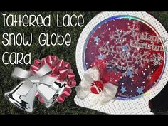 Tattered Lace Snowglobe Project - YouTube