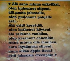 viisautta❤ Finnish Words, Wise Words, Sad, Thoughts, Motivation, Sayings, Quotes, Life, Qoutes