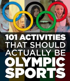101 Activities That Should Actually Be Olympic Sports