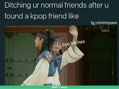 Normal friends= DROPPED