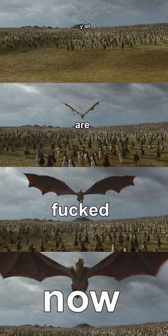 Game of thrones season 7 funny humour meme Drogon