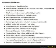 HIh :) Finnish Language, Finland, Wise Words, Funny Pictures, Funny Pics, Funny Stuff, Haha, Funny Quotes, Mood