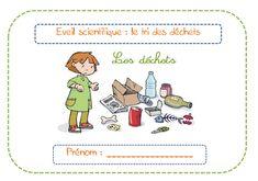 Les déchets, la poubelle, le recyclage, le verre, la pile, le compost : exercices.