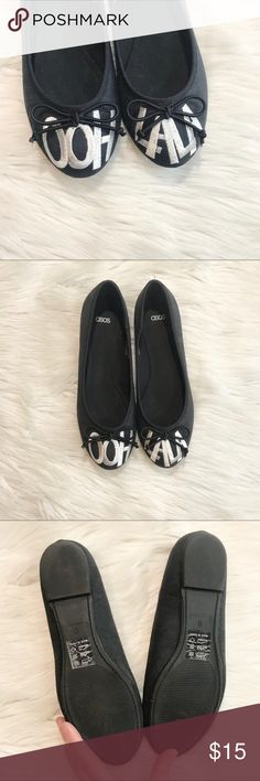 ASOS Ooh LaLa Ballet Flats ASOS Ooh LaLa Ballet Flats In great used condition. Black with white embroidered wording and bow accents. Faux suede feel. Lightly worn. These are labeled a size 5 but have been mislabeled by the manufacturer. These fit most like a 7.5-8. Please consider measurements provided for best fit. No trades, offers welcome. ASOS Shoes Flats & Loafers