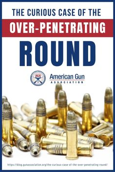 Read the dangers of an over-penetrating round and the steps you can take to minimize or prevent further damage. #9mmoverpenetratinground #overpenetratinground #ammunition #ammo #gunsandammo