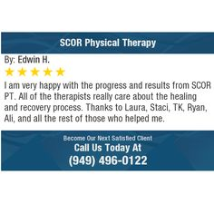 I am very happy with the progress and results from SCOR PT. All of the therapists really...