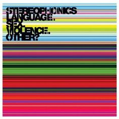 Stereophonics - Language. Sex. Violence. Other? On my music rotation