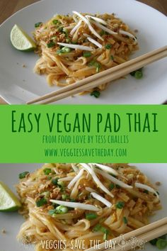 I love this Easy Vegan Pad Thai from the book Food Love by Tess Challis! It really is easy, and it's gluten free. Learn more by visiting www.veggiessavetheday.com, or pin and save for later!