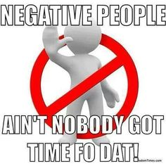 Negative people will drain your energy quickly. Description from pinterest.com. I searched for this on bing.com/images