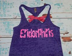 Endorphins. burnout tank top. S-2XL. Exercise Shirt. Gym. Runner. Run. Marathon. Workout Shirt. Gym Tank