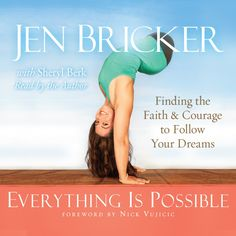 Everything Is Possible By Jen Bricker Read by the Author!  Her story is so amazing! Come check it out: http://christianaudio.com/everything-is-possible-jen-bricker-audiobook-download